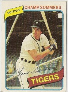 "CHAMP SUMMERS ""Detroit Tigers"" 1980 #176 Topps Baseball Card"