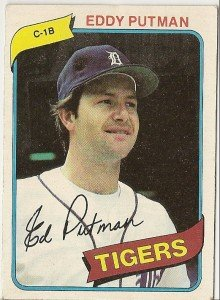 "EDDY PUTMAN ""Detroit Tigers"" 1980 #59 Topps Baseball Card"