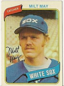 """MILT MAY """"Chicago White Sox"""" 1980 #647 Topps Baseball Card"""