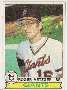 """ROGER METZGER """"San Francisco Giants"""" 1979 #167 Topps Baseball Card"""