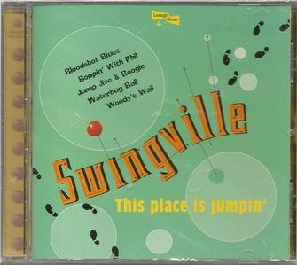 SWINGVILLE by KOOL KATS: This Place Is Jumpin' by Sugo Music (1999)