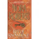 Key of Knowledge by Nora Roberts (2003, Paperback)