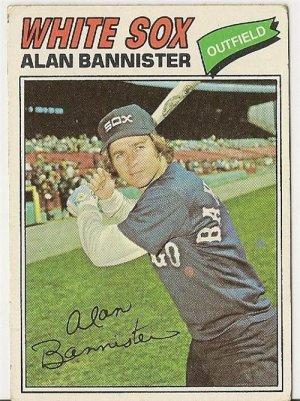 """ALAN BANNISTER """"Chicago White Sox"""" 1977 #559 Topps Baseball Card"""