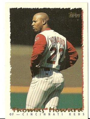 "THOMAS HOWARD ""Cincinnati Reds"" 1994 #381 Topps Baseball Card"