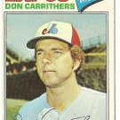 "DON CARRITHERS ""Montreal Expos"" 1977 #579 Topps Baseball Card"