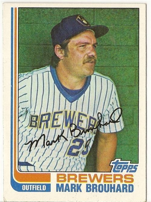 "MARK BROUHARD ""Milwaukee Brewers"" 1982 #517 Topps Baseball Card"