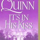 It's in His Kiss by Julia Quinn (2005, Paperback)