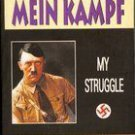 MEIN KAMPF MY STRUGGLE by ADOLF HITLER Brand New ENGLISH VERSION *