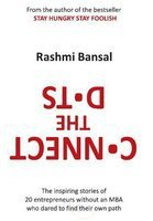 CONNECT THE DOTS by RASHMI BANSAL 9788190453028 NEW BOOK