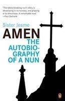 AMEN THE AUTOBIOGRAPHY OF A NUN by Sister Jesme BOOK 9780143067085