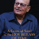 A GRAIN OF SAND IN THE HOURGLASS OF TIME by Arjun Singh AUTOBIOGRAPHY New Book