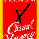 THE CASUAL VACANCY New Book by J K Rowling Hard Cover