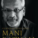 Conversations with Mani Ratnam by Baradwaj Rangan A. R. Rahman 9780670085200 BRAND NEW BOOK