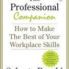 The Professional Companion by Subroto Bagchi  Book how to make the best of your workplace skills