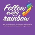 FOLLOW EVERY RAINBOW by RASHMI BANSAL NEW BOOK in English
