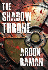 The Shadow Throne by Aroon Raman New Book PAPERBACK