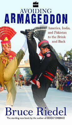 Avoiding Armageddon America India and Pakistan to the Brink and Back New Book Paperback
