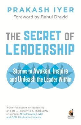 THE SECRET OF LEADERSHIP by PRAKASH IYER Brand New book 9780143419839