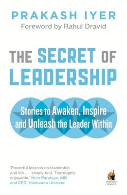 THE SECRET OF LEADERSHIP by PRAKASH IYER Brand New book 9780143419839