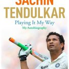 Sachin Tendulkar - Playing it My Way : My Autobiography Brand New Book by Sachin Tendulkar