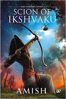 THE SCION OF IKSHVAKU by Amish Tripathi Brand New Book 9789385152146 the