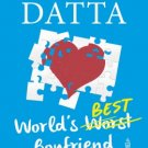 WORLD'S BEST BOYFRIEND by DURJOY DATTA 9780143424635 boy friend New Book dutta
