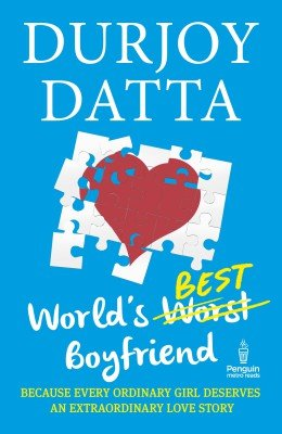 WORLD'S BEST BOYFRIEND by DURJOY DATTA 9780143424635 boy friend New Book dutta