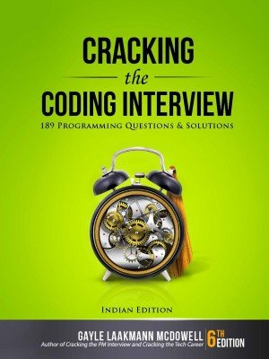 CRACKING THE CODING INTERVIEW 6TH EDITION by Gayle Laakmann McDowell 189 PROGRAMMING QUESTIONS
