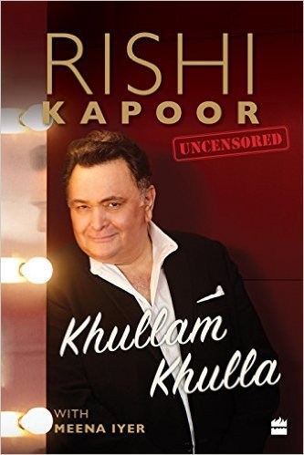 Khullam Khulla : Rishi Kapoor Uncensored NEW BOOK by Rishi Kapoor 9789352643028