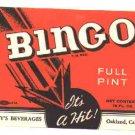 Bingo Vintage soda Label It's a HIT! 16 oz MINT