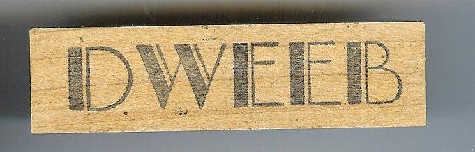 Dweeb word rubber stamp
