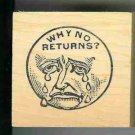 Moon Face crying rubber stamp WHY NO RETURNS ?