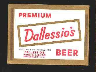 DALLESSIO'S Premium Beer Label 12oz.