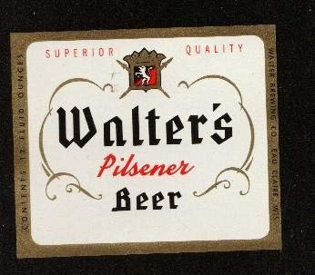 WALTER'S Pilsener Beer  Label 12oz.