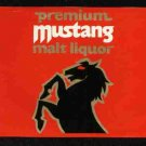 MUSTANG Malt Liquor /32oz.