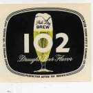 102 Beer Label / 12oz