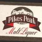 PIKES PEAK Malt Liquor Label / 7Oz