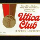 UTICA CLUB Pilsener Lager Beer Label / 12oz