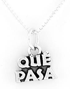 "STERLING SILVER QUE PASA CHARM WITH 16"" NECKLACE"