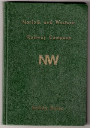 Norfolk and Western Railway Company Safety Rules