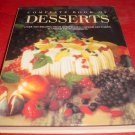 Complete Book Of Desserts International Culinary Society Cookbook