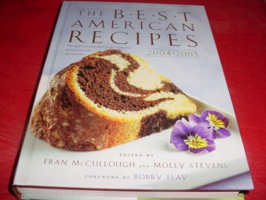 The Best American Recipes Cookbook 2004-2005
