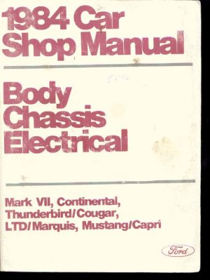 1984 Ford Car Shop Manual Body Chassis Electrical B