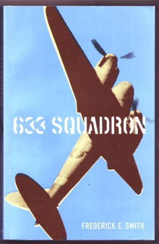 633 SQUADRON BY FREDERICK SMITH