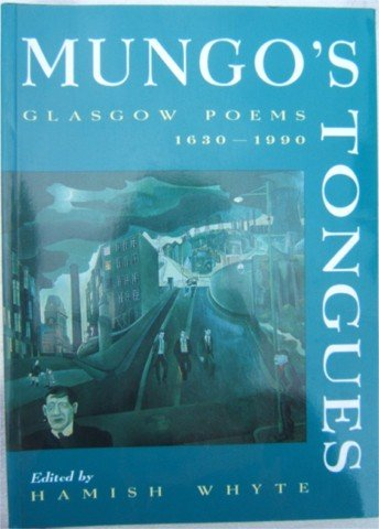 GLASGOW POEMS 1630 TO 1990 MUNGO'S TONGUES PB 1993