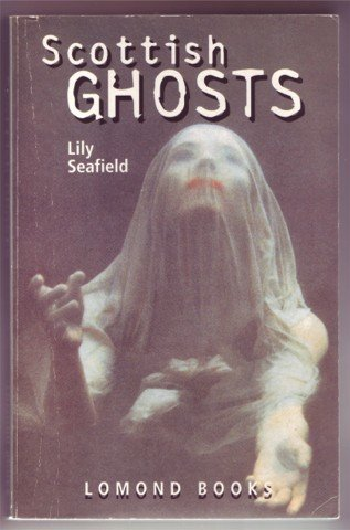 SCOTTISH GHOSTS LILY SEAFIELD PB 1999