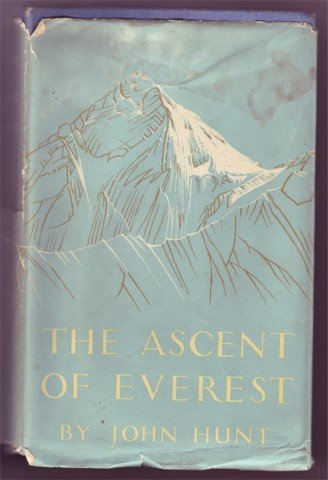 THE ASCENT OF EVEREST JOHN HUNT HB 1ST EDITION 1953