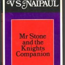 MRS STONE AND THE KNIGHTS COMPANION V S NAIPAUL HBDJ 1978