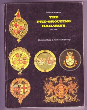 THE PRE-GROUPING RAILWAYS PT 2 PB SCIENCE MUSEUM 1980