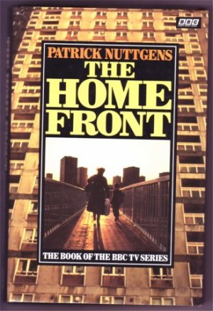 THE HOME FRONT, P NUTTGENS BBC SERIES BOOK